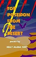 For Poseidon From the Desert