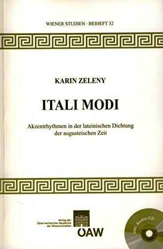 Itali Modi: Akzentrhythmen in der lateinischen Dichtung der augusteischen Zeit (Wiener Studien Beihefte, Band 32)