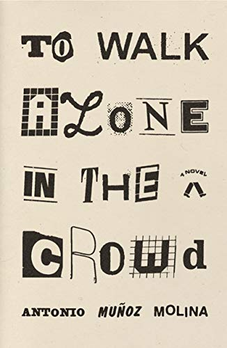 Image of To Walk Alone in the Crowd: A Novel