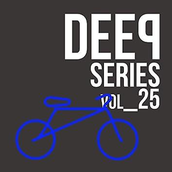 Deep Series - Vol.25