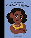 Michelle Obama: 62 (Little People, Big Dreams)