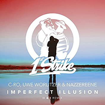 Imperfect Illusion (II & I Remix)