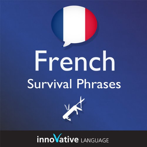 Learn French - Survival Phrases French, Volume 2: Lessons 31-60 cover art