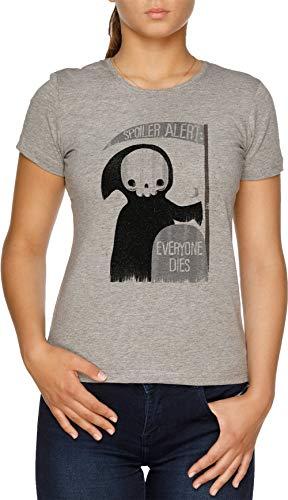 Spoiler Alert Everyone Dies Damen T-Shirt Grau
