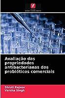 Avaliação das propriedades antibacterianas dos probióticos comerciais