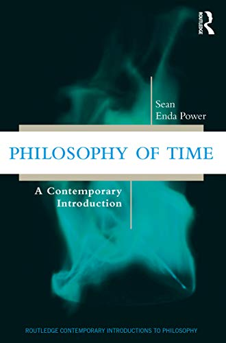 Philosophy of Time: A Contemporary Introduction Front Cover