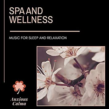 Spa And Wellness - Music For Sleep And Relaxation