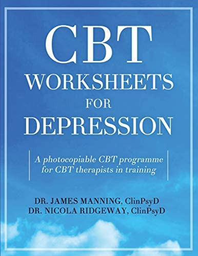 CBT Worksheets for Depression A photocopiable CBT programme for CBT therapists in training Includes product image