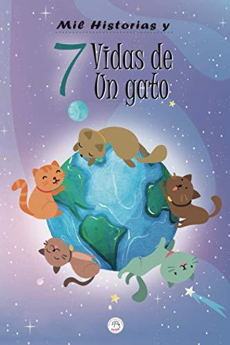 Mil historias y 7 vidas de un gato