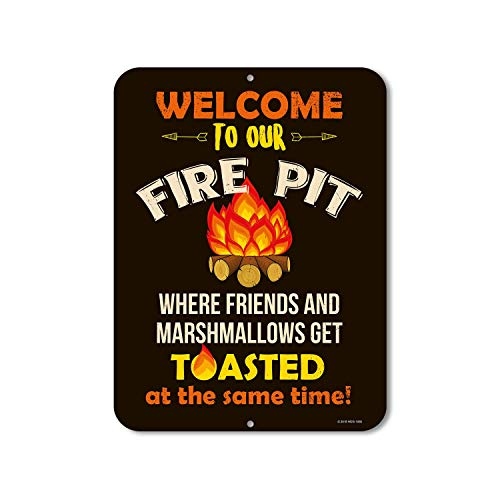 BIT TINBG Welcome To Our Fire Pit Where Friends And Marshmallows Get Toasted-Retro Aluminum Metal Tin Sign Warning New Sign Plaque Poster Wall Vintage Art Sign Use Anywhere 20x30cm