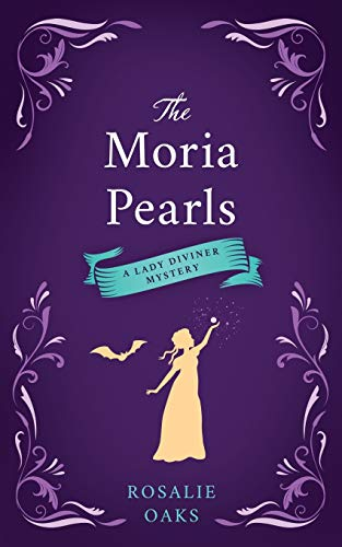 The Moria Pearls (The Lady Diviner series, Band 2)