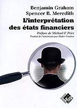 L'interprétation des Etats financiers - Version originale de Benjamin Graham