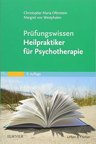 Prüfungswissen Heilpraktiker für Psychotherapie (Prüfungsvorbereitungs-Set Heilpraktiker für Psychotherapie)