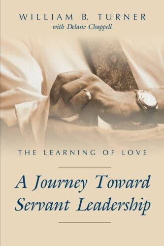 The Learning of Love A Journey Toward Servant Leadership product image