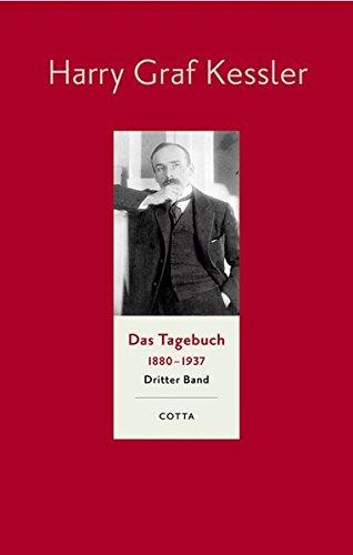 Das Tagebuch 1880 - 1937. Dritter Band: 1897 - 1905