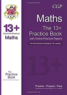 The New 13+ Maths Practice Book for the Common Entrance Exams with Answers & Online Practice Papers by CGP Books (2014-08-15)