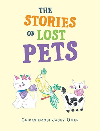 The Stories of Lost Pets (English Edition)