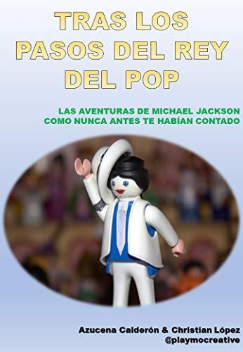 Tras los pasos del rey del pop: Las aventuras