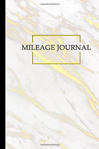 Mileage Journal: Journal For Recording Mileage and Destinations: Mileage Log for Taxes: Daily Tracking Simple Mileage Journal: Odometer Notebook for Business or Personal.