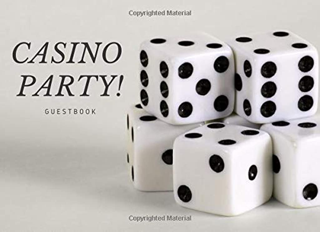 Casino Party Guestbook: Gaming Guest Book with Casino Dice Cover for Birthday Party, Bachelor or Bridal Shower, Wedding, Baby Shower, Anniversary and Parties or Business and Networking Events