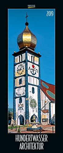 Hundertwasser Architektur 207619 2019: Schmaler Wandkalender. Foto-Kunstkalender. PhotoArt Vertikal. 28,5 x 69 cm. Edles Foliendeckblatt.