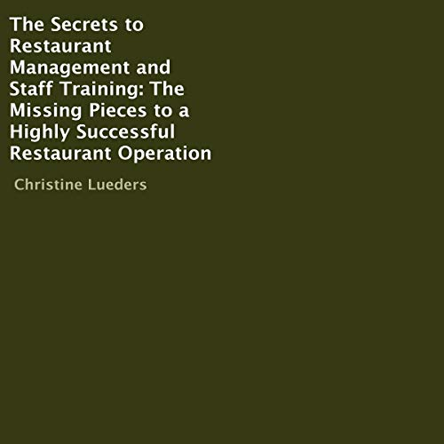 Couverture de The Secrets to Restaurant Management and Staff Training