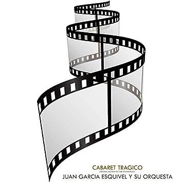 Cabaret Tragico (Original Motion Picture Soundtrack)