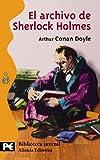 El archivo de Sherlock Holmes (El Libro De Bolsillo - Bibliotecas Temáticas - Biblioteca Juvenil)