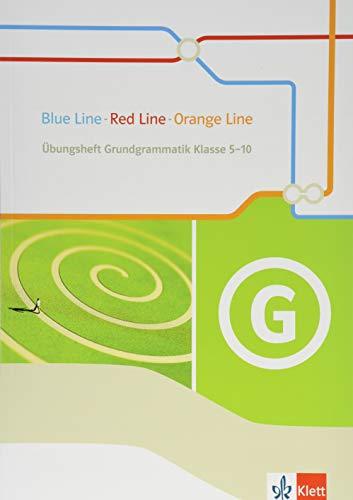 Blue Line - Red Line - Orange Line: Übungsheft Grundgrammatik Klasse 5-10 (Orange Line. Ausgabe ab 2014)
