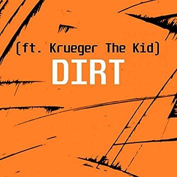 DIRT (feat. Krueger The Kid)
