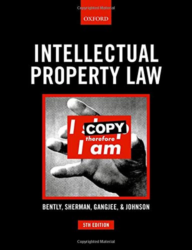 Bently, L: Intellectual Property Law