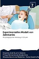 Experimentelles Modell von Zahnkaries