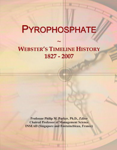 Pyrophosphate: Webster's Timeline History, 1827 - 2007