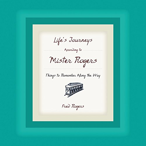 Download Life's Journeys According to Mister Rogers 1401382320