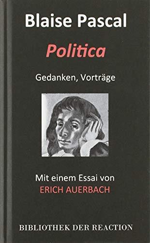 POLITICA: Gedanken und Aufsätze: Gedanken, Vorträge