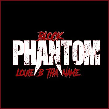 Block Phantom