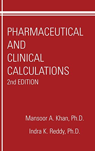 Pharmaceutical and Clinical Calculations (Pharmacy Education, Band 8)