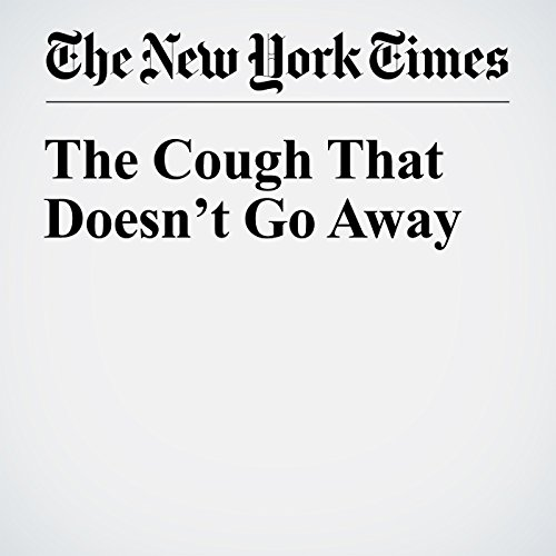 The Cough That Doesn't Go Away audiobook cover art