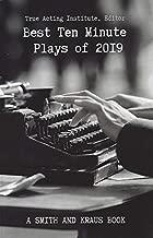 Best Ten-Minute Plays of 2019