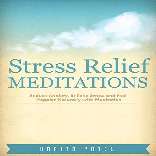 Stress Relief Meditations audiobook cover art