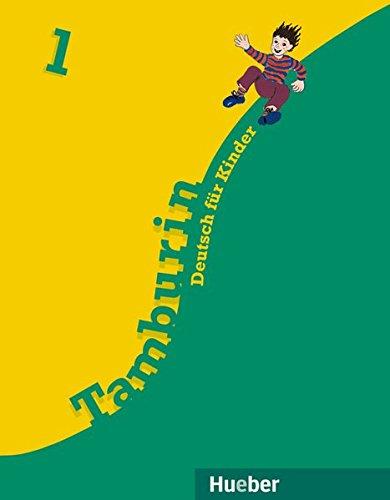 Tamburin, neue Rechtschreibung, Bd.1, Lehrbuch: Deutsch für Kinder