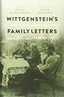 Wittgenstein's Family Letters: Corresponding With Ludwig