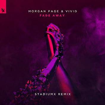 Fade Away (Stadiumx Remix)