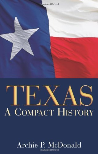 Texas: A Compact History (English Edition)