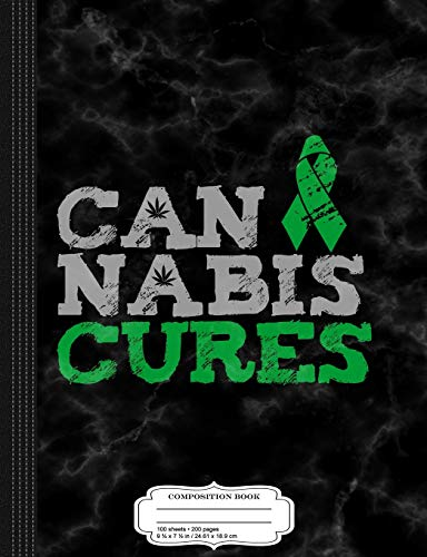 Cannabis Cures THC 420 CBD Composition Notebook: College Ruled 9¾ x 7½ 100 Sheets 200 Pages For Writing: College Ruled 93/4 X 71/2 100 Sheets 200 Pages for Writing