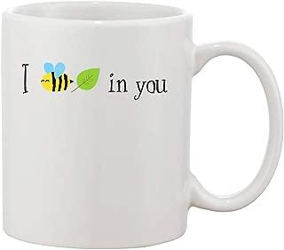 I Bee Leaf In You Cute Text White Ceramic Coffee And Tea Mug