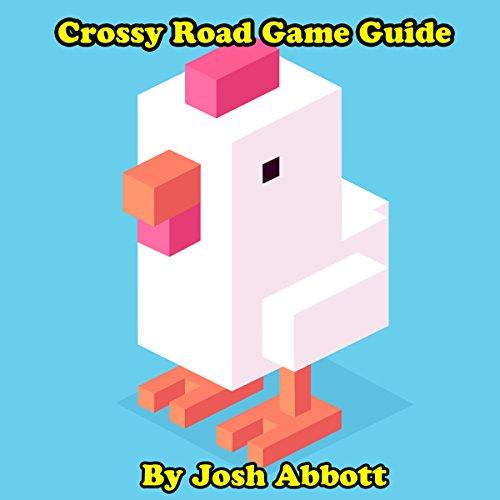 Crossy Road Game Guide audiobook cover art