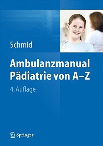 Ambulanzmanual P?diatrie Von A-Z by Schmid Irene(2014-10-24)