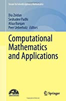 Computational Mathematics and Applications (Forum for Interdisciplinary Mathematics)