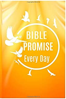 Bible Promise Every Day: 365 Promise Bible Verses & Inspirational Quotes with Calendar 2019 from the New International Version (Our Daily Bread)